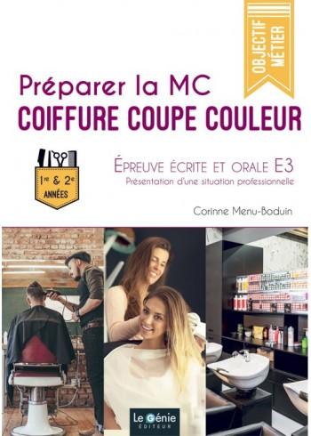 Préparer la MC Coiffure Coupe Couleur - Épreuve écrite et orale E3