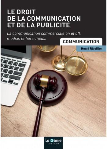 Le droit de la communication et de la publicité - Livre