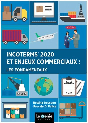 Incoterms 2020 et enjeux commerciaux