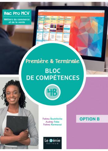 Bloc de compétences 4B : Prospecter et valoriser l'offre commerciale