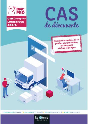 Cas de découverte : Bac Pro Transport - Logistique - AGOrA