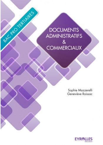 Documents administratifs et commerciaux