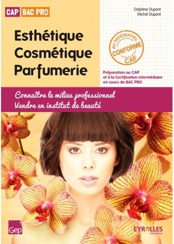Connaître le milieu professionnel - Vendre en institut de beauté