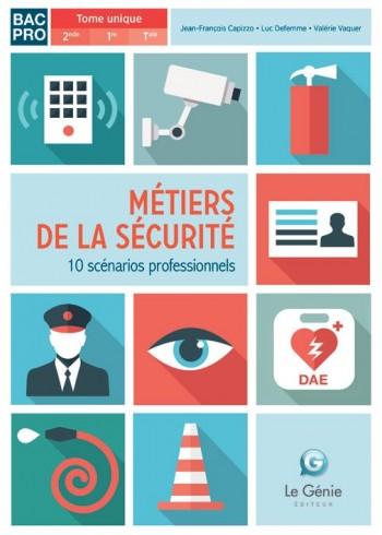 Métiers de la sécurité - 10 scénarios professionnels