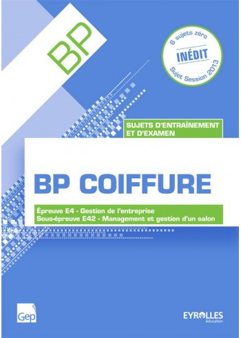Sujets d'entraînement et d'examen - BP Coiffure