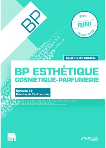 Sujets d'examen - BP Esthétique-Cosmétique-Parfumerie
