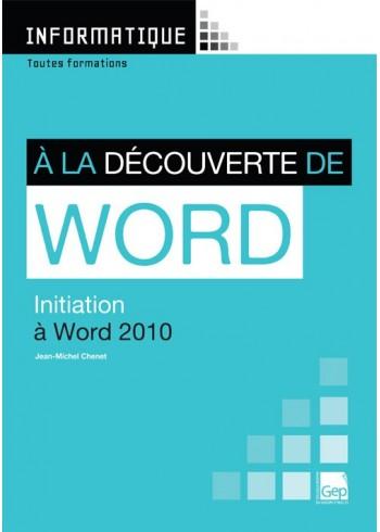 À la découverte de Word 2010