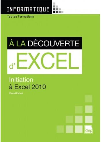 À la découverte d'Excel 2010