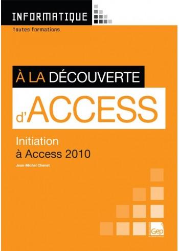 À la découverte d'Access 2010