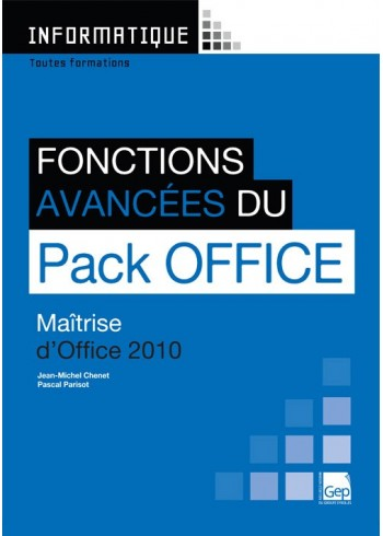 Fonctions avancées du Pack Office 2010