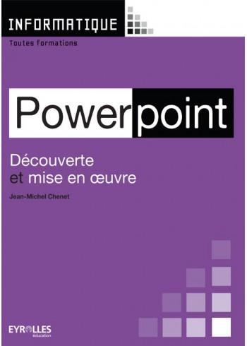 Découverte et mise en œuvre de Powerpoint