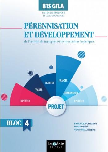 Pérennisation et développement de l'activité de transport et de prestations logistiques - Bloc 4
